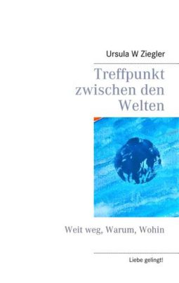 Treffpunkt-zwischen-den-Welten_Cover_BOD_Web_gross_neu
